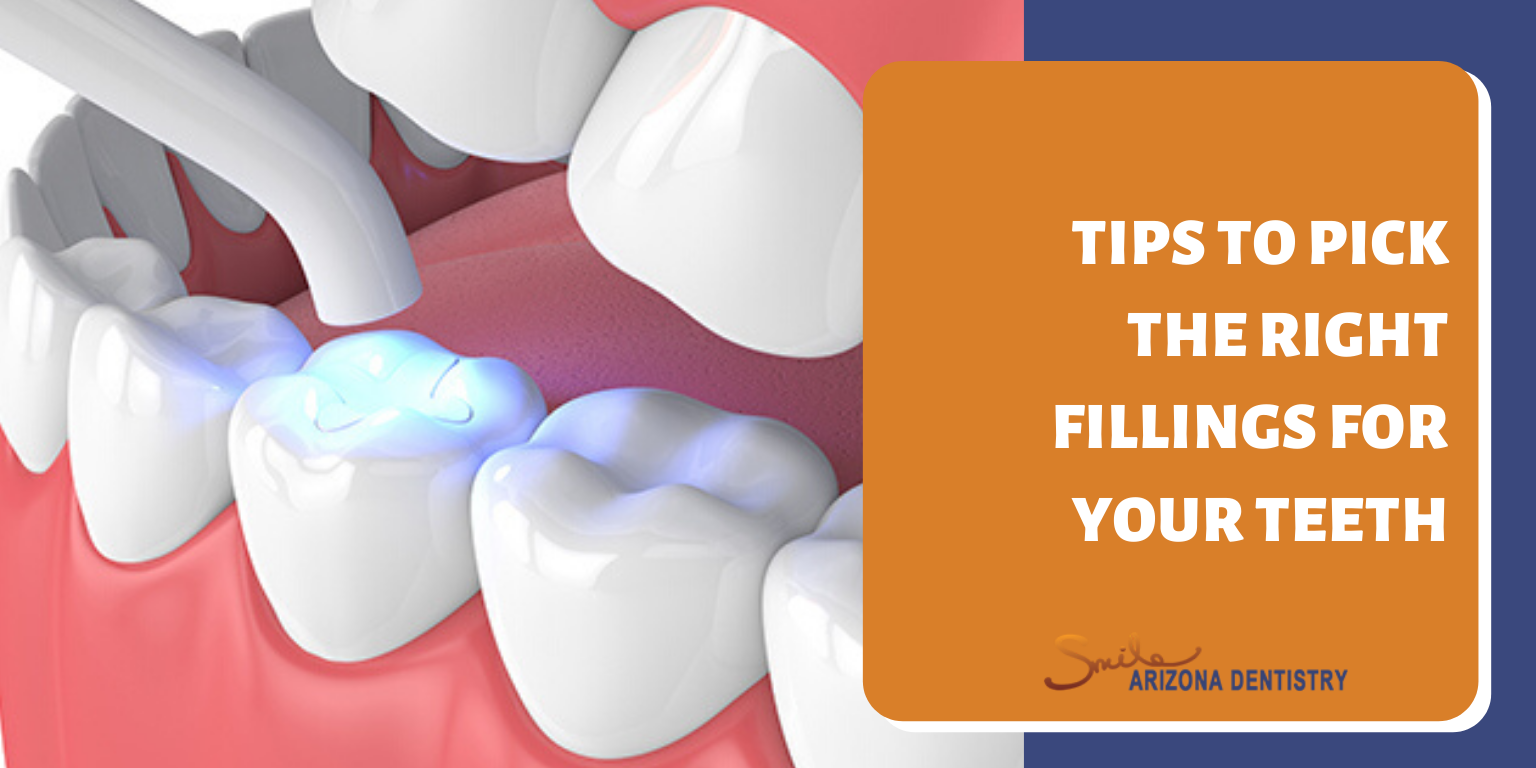 Tips to Pick the Right Fillings for Your Teeth